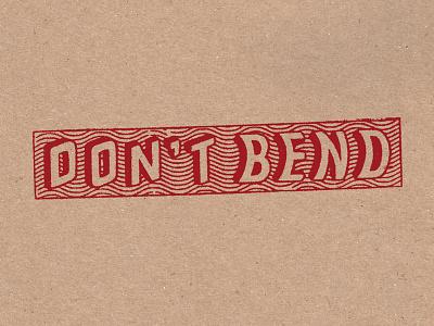 DO NOT BEND illustration stamp handlettering lettering typography type