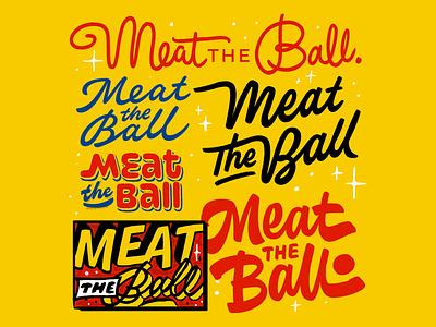 Meat The Ball Logotypes branding logotype script brush script pop art illustration handlettering lettering typography type