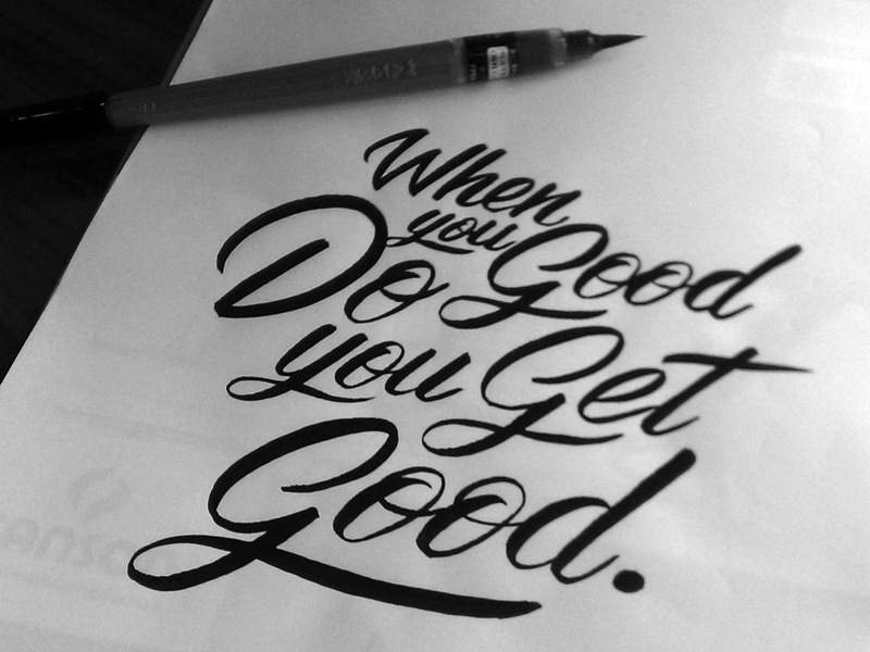 Do Good Brush Lettering typography lettering calligraphy custom process brush script brush writing brush lettering sketch type