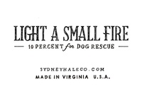 Light A Small Fire Hand-Lettering