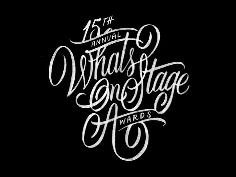 WhatsOnStage Awards Sketch 2 lettering handlettering sketches drawing typography brush script