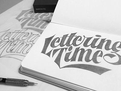 Lettering Time Sketch  lettering sketch baronfig fig baron