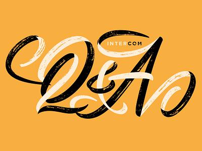 Intercom Q&A headline blog editorial swash typography drawing type script lettering