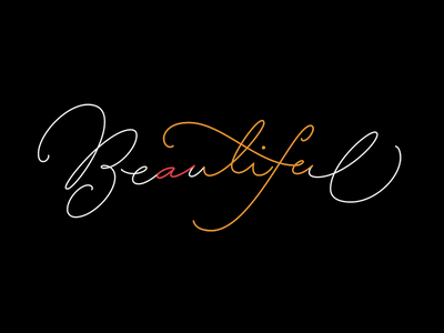 """""""a Beautiful life"""" in one word illustration lettering font typography type script"""