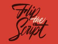 Flip The Script calligraphy brushlettering brushscript brushpen script lettering