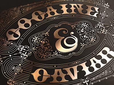 Cocaine & Caviar typography lettering illustration custom type decorative bronze
