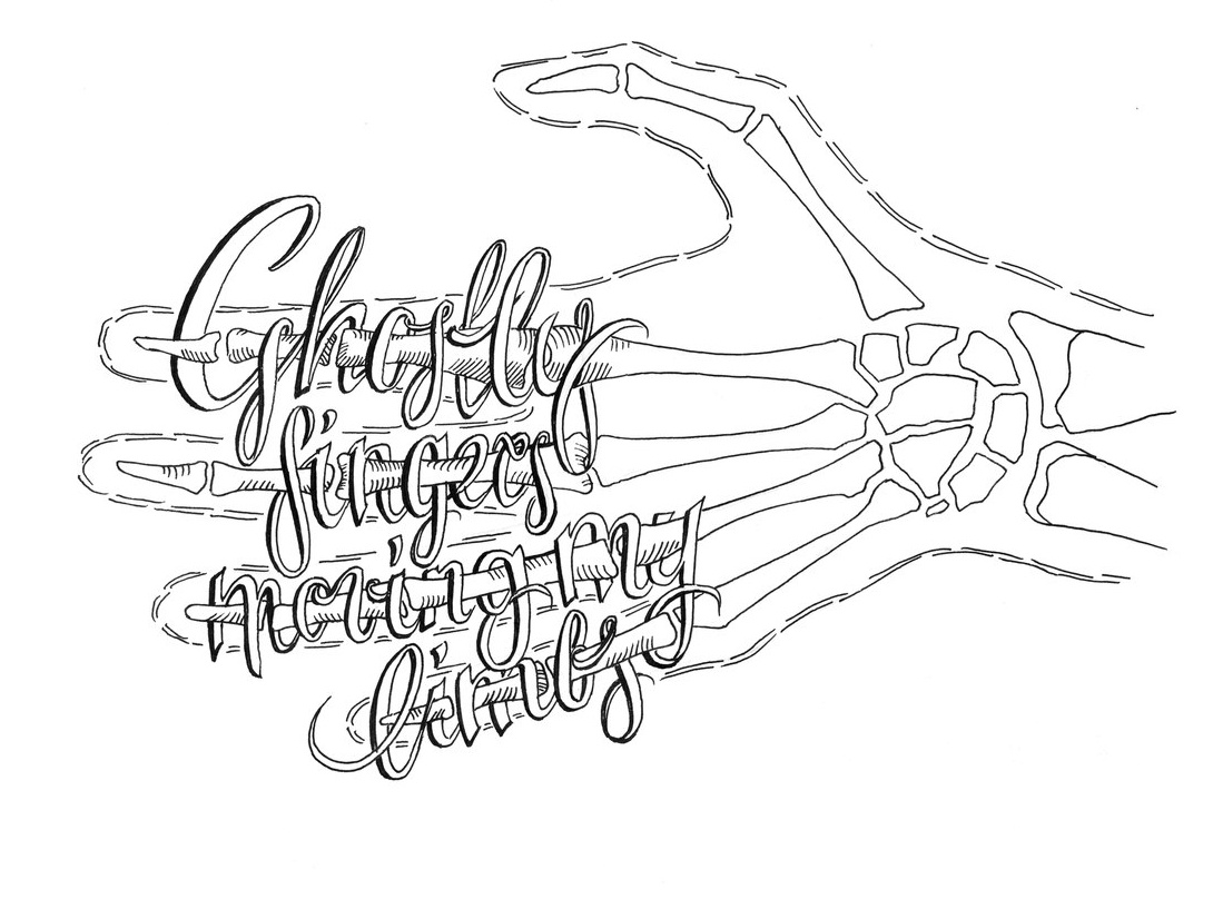 Ghostly fingers moving my limbs lyrics music lettering art lettering black and white ink pen illustration