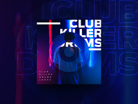 Club Killer Drums Loops