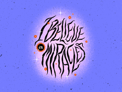 I believe in miracles ♥️ 2021 handlettering stars design photoshop brushes illustration texture typo