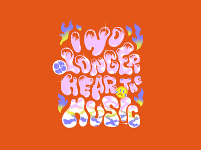 I no longer hear the music smiley face fire music typeface hand lettering stars patterns colorful photoshop brushes texture illustration