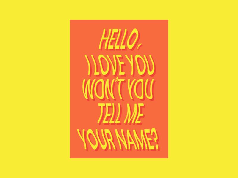 Hello, I love you music art poster type design