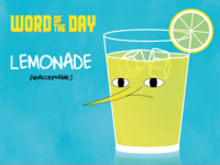 (unacceptable) LEMONADE