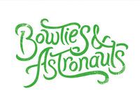 Bowties & Astronauts