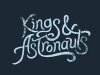Kings & Astronauts