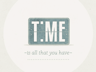 T:ME time illustration typography type brooks poster