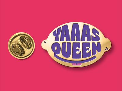 Yaaas Queen Pin merch pin shangela drag queen rupaul feed the queens visual identity vector design brand identity branding typography