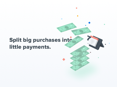 Big purchase, little payments. mobile ios onboarding confetti particles calendar isometric dollar bills little big