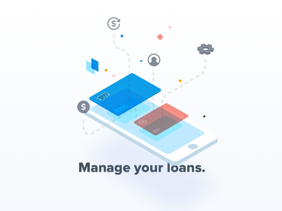 Manage your loans. cards particles floating finance isometric phone loans manage