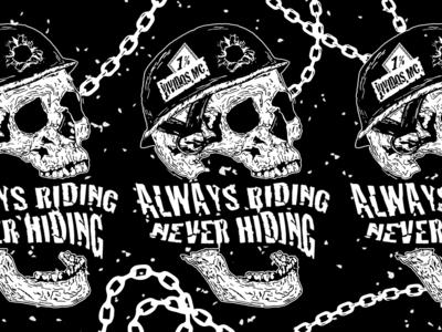 always riding, never hiding