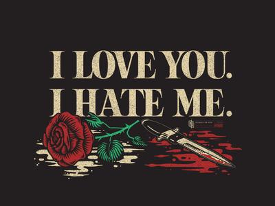 I Love You. I Hate Me.