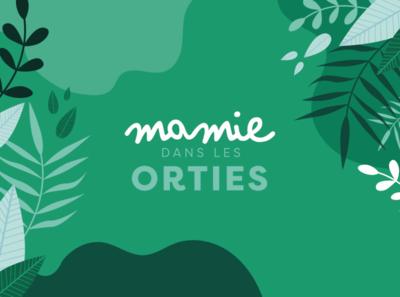 Mamie dans les orties | Logo vector plant nature typography graphicdesign design logodesign branding logotype logo