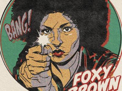 Pam Grier is Foxy Brown film halftone actress artist art vector illustrator illustration hollywood tarantino debaser truegrittexturesupply retro coffy roger corman foxy brown blaxploitation illo pam grier pamgrier