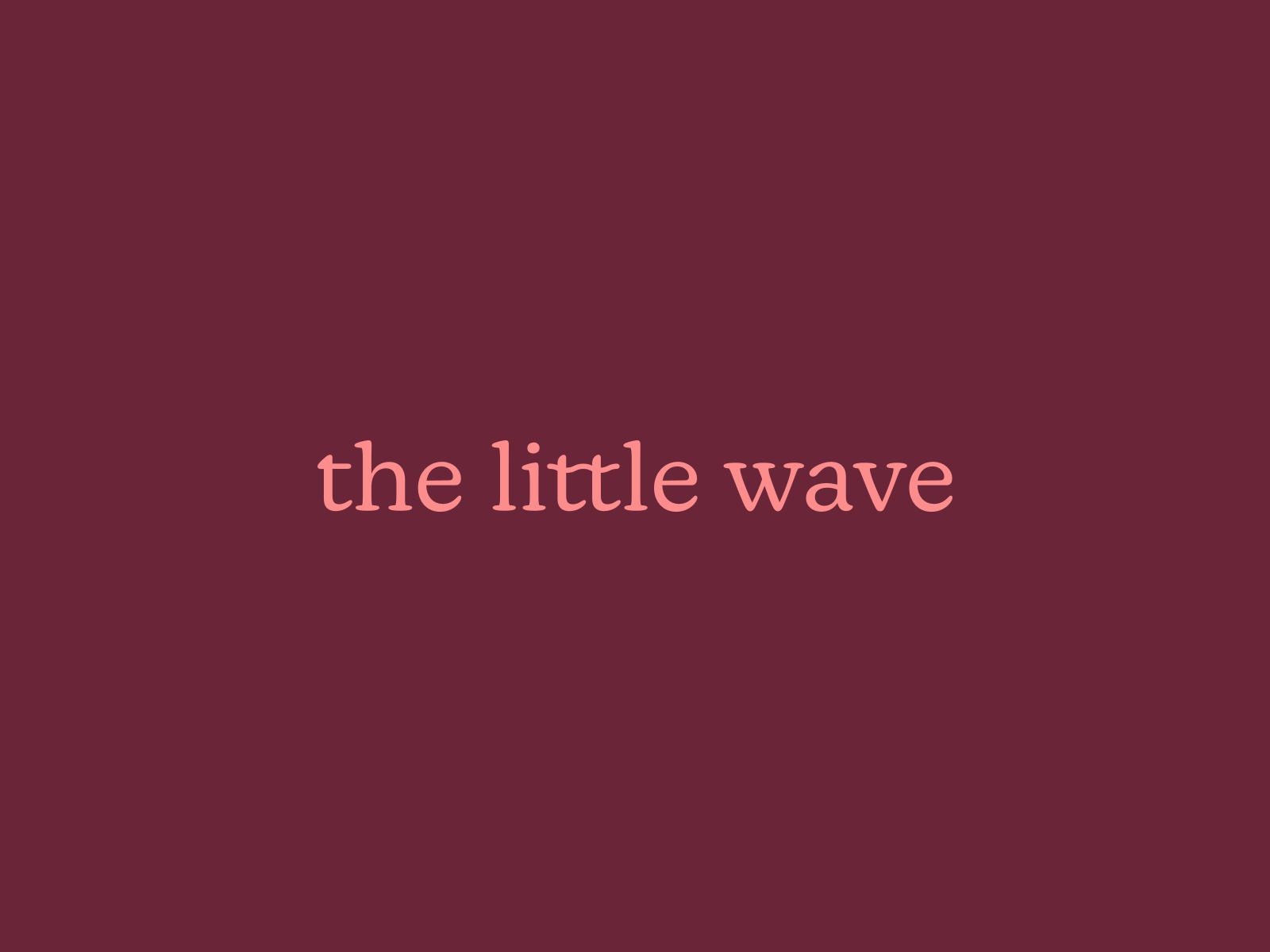 The Little Wave: Word mark