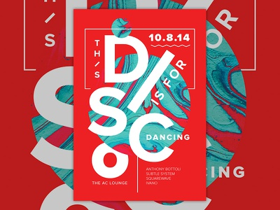 This Disco is for Dancing 2014.10.08  poster d4d vector party flyer marbling type typography layout paper marbling