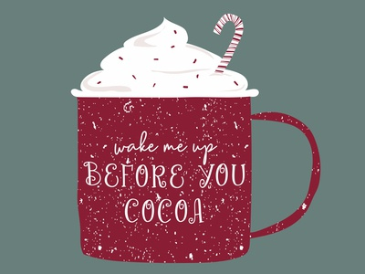 Wake Me Up Before You Cocoa