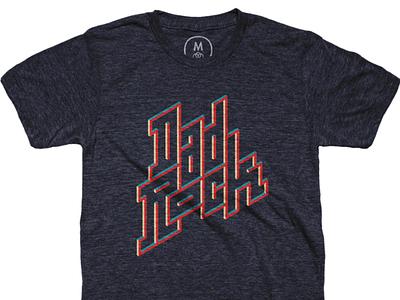 Buy Dad Rock at Cotton Bureau buy lettering typography tee t-shirt music dad rock cottonbureau