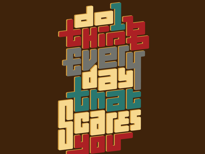 Do 1 thing every day that scares you vote derby woot tshirt tee t-shirt lettering typography fear quote