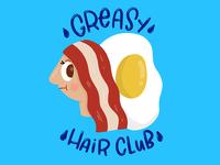 Greasy Hair Club