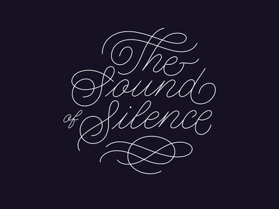 The Sound Of Silence typography lettering