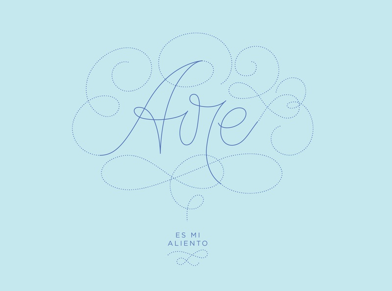 Aire es mi aliento / air is my breath lettering art letter nature air lettering digital love design