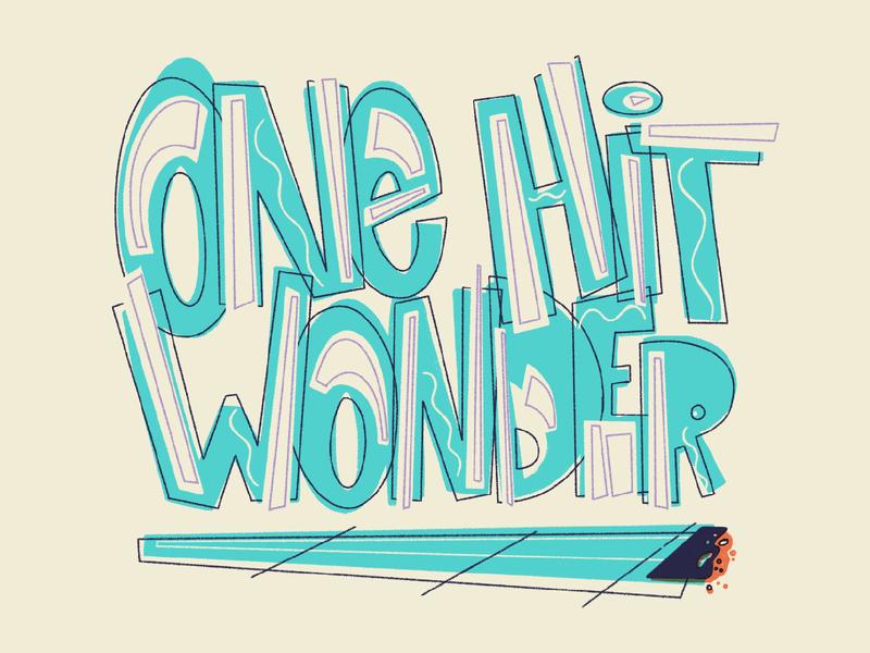 One Hit Wonder joint stoner marijuana cartoon vintage typography lettering doodle retro illustration