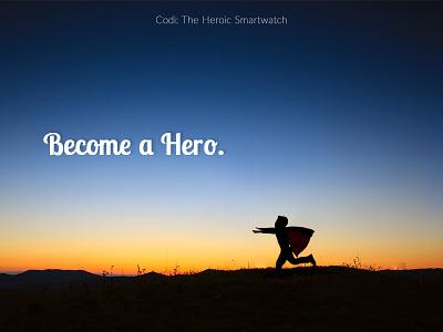 Become a Hero human-centered design branding smartwatch diabetes superhero