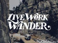 Live Work Wander