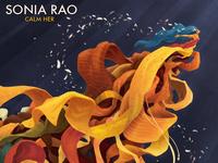 Calm Her Album Art (Sonia Rao)