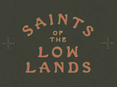 Saints of the Lowlands Logo & Branding text color colorpalette type texture old typography southwestern minimal jamescoffman logo lockup illustration font design branding