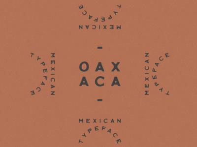 Oaxaca Typeface