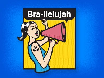 Bra-llelujah Badge
