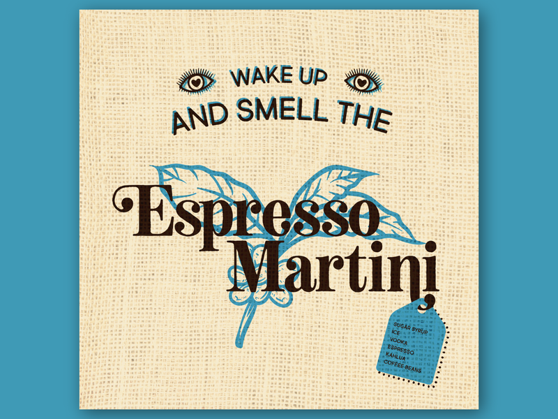 Wake Up and Smell the Espresso Martini typography poster minimal vector logo illustrator illustration flat design art