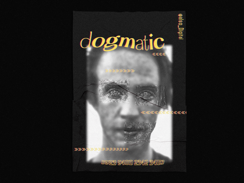 Dogmatic Poster poster a day print design photography art poster illustrator flat vector typography design