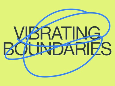 Vibrating Boundaries animation colors identity branding design typography color