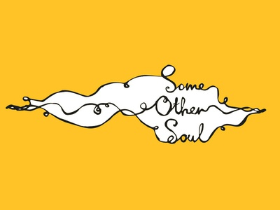 Some Other Soul