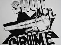 Shut Up crime
