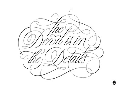 The Devil is in the Details custom script lettering lettering vector type typography