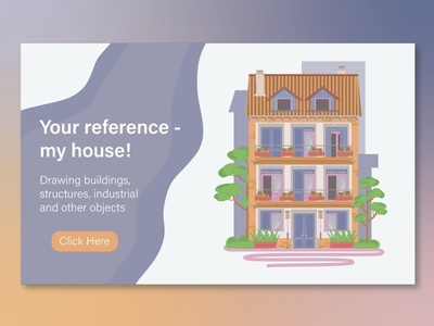 Your reference - my house
