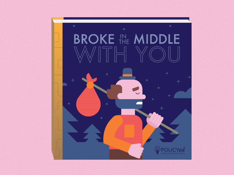 Broke in the Middle with You typography forest geometric illustration poor poverty hobo fairy story book golden