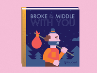 Broke in the Middle with You